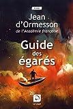 Guide des égarés - Editions de la Loupe - 27/02/2017