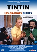 TINTIN et les oranges bleues (French only)