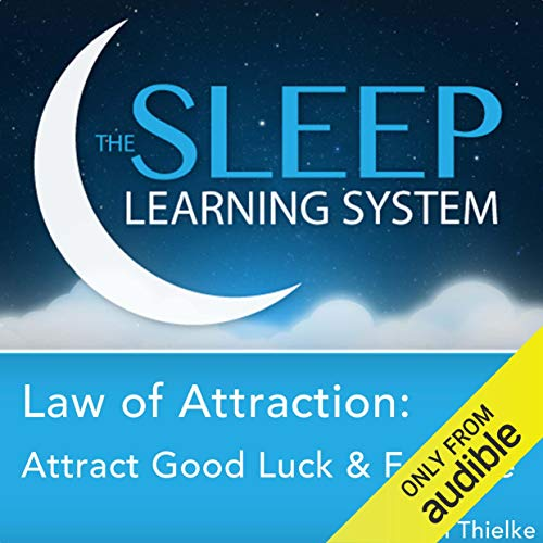 Law of Attraction: Attract Good Luck and Fortune with Hypnosis, Meditation,  and Affirmations