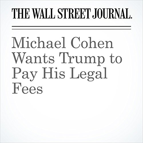 Michael Cohen Wants Trump to Pay His Legal Fees copertina