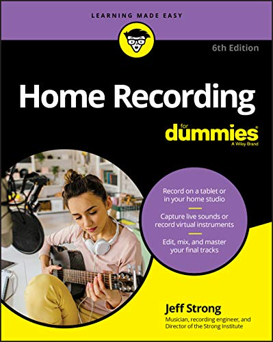 Home Recording For Dummies