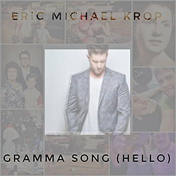 Gramma Song (Hello)