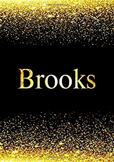 Brooks: Personalized Journal to Write In Notebook: Printed Glitter Black and Gold , Notebook Journal: 110 pages, 7x10 inch...