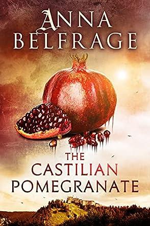 The Castilian Pomegranate