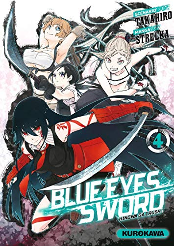 Blue Eyes Sword - Hinowa ga Crush ! Edition simple Tome 4