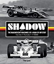 Shadow: The Magnificent Machines of a Man of Mystery: Can-Am - Formula 1 - F5000