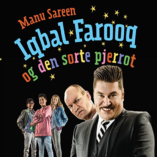 Iqbal Farooq og den sorte pjerrot (Iqbal Farooq 1) cover art