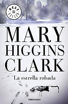La estrella robada de [Mary Higgins Clark, Matilde Fernández de Villavicencio]