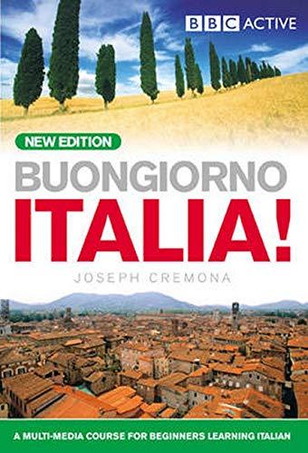 Cremona, J: BUONGIORNO ITALIA! COURSE BOOK (NEW EDITION)