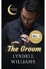 The Groom: Friends to Lover Novella (Ramadan Nights Book 1) Kindle Edition