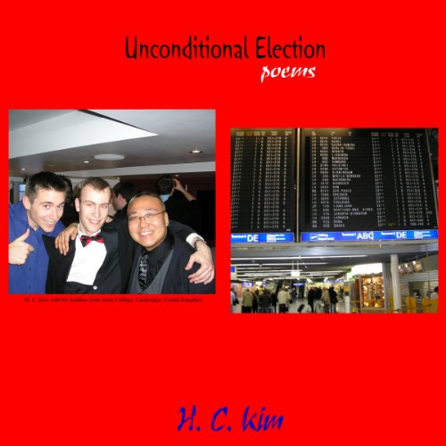 Unconditional Election: Poems audiobook cover art