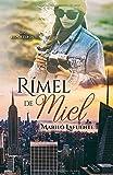 Rímel de Miel (Reporteros)