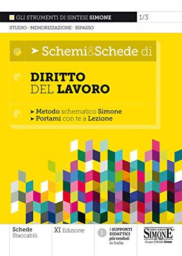 Schemi & Schede di Diritto del Lavoro: Metodo schematico Simone