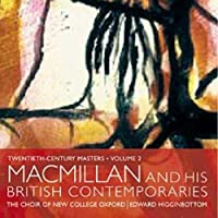MacMillan and his British Contemporaries by Choir of New College Oxford (2006-10-10)