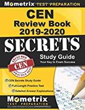 CEN Review Book 2019-2020: CEN Secrets Study Guide, Full-Length Practice Test, Detailed Answer Explanations: [Step-by-Step Review Video Tutorials]