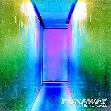 Runaway (feat. Michael Wavves)