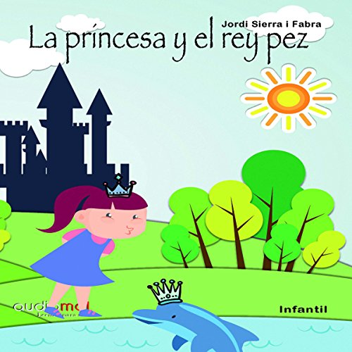 La princesa y el rey pez [The Princess and the Kingfish] cover art
