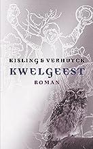 Kwelgeest (Dutch Edition)