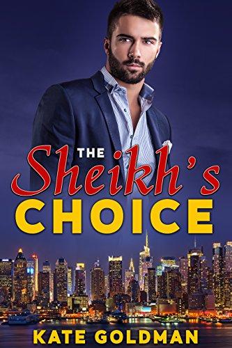 The Sheikh's Choice (English Edition)