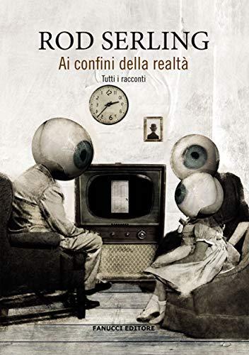 Ai confini della realtà (Fanucci Editore)