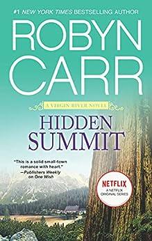 Hidden Summit (A Virgin River Novel Book 15) by [Robyn Carr]