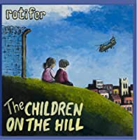 The Children on the Hill