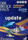 Der Brockhaus multimedial premium 2009, Update, 2 DVD-ROMs Für Windows, Mac OS X und Linux. 260.000 Artikel mit 333.000 Stichwörtern, Atlas mit 2 Mio. Karteneinträgen u. Höhenprofil -