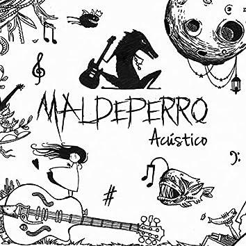 Maldeperro acústica (feat. Despojos de Poeta, Sobraflow & Manu Cano)