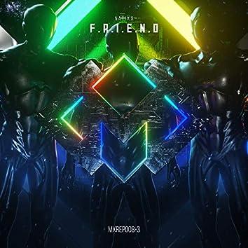 F.R.I.E.N.D (Madox Family EP, Vol. 3)