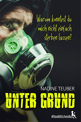 Unter Grund (BookBitchesBox 3)