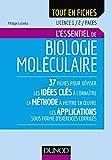 Biologie moléculaire - Licence 1 / 2 / PACES: L'essentiel