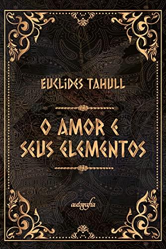 O amor e seus elementos