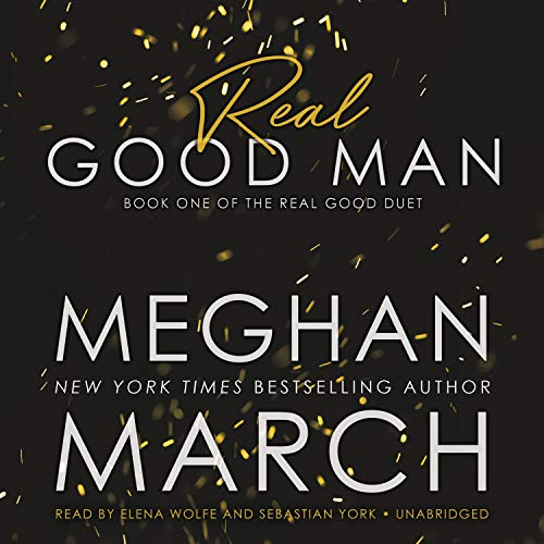Real Good Man Audiobook By Meghan March cover art