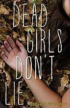 Dead Girls Don't Lie by Jennifer Shaw Wolf (2013-09-17)