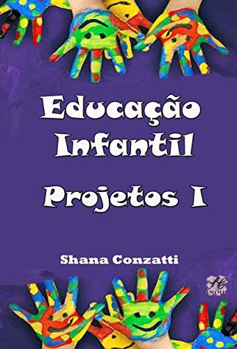 Educação Infantil : Projetos pedagógicos I (Projetos Pedagógicos - BNCC)