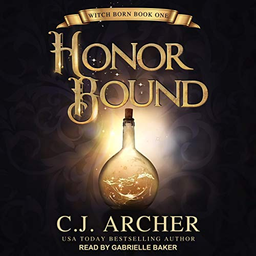 Honor Bound: Witch Born Series, Book 1