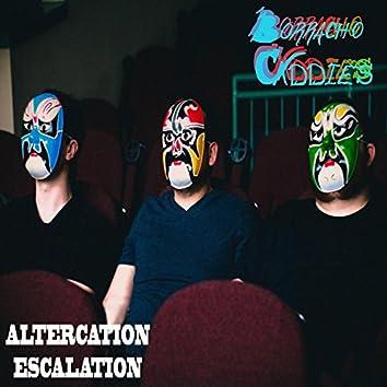 Altercation Escalation