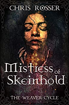 [Chris Rosser]のMistress of Skeinhold (The Lords of Skeinhold) (English Edition)