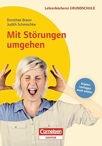 Lehrerbücherei Grundschule: Mit Störungen umgehen - Neubearbeitung: Buch mit Kopiervorlagen über Webcode