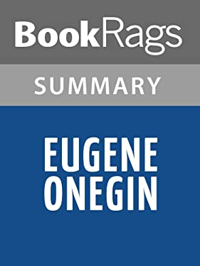 Summary & Study Guide Eugene Onegin by Alexander Pushkin
