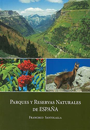 Parques y reservas naturales De España