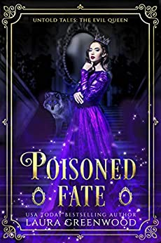 Poisoned Fate Untold Tales Laura Greenwood Kingdom of Villains and Vengeance