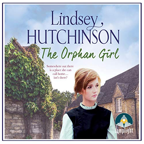 The Orphan Girl Audiobook By Lindsey Hutchinson cover art
