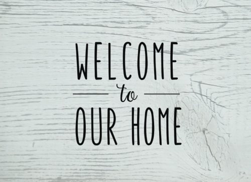 Welcome to Our Home: An AirBNB Guest Book (Guestbook for Vacation Rentals, AirBnB & More!)