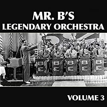 Mr. B's Legendary Orchestra, Vol. 3