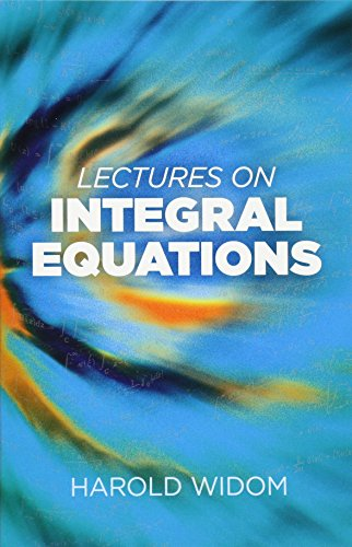 Lectures on Integral Equations (Dover Books on Mathematics)