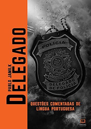 Delegado: questões comentadas de Língua Portuguesa