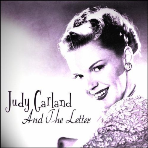 Judy Garland And The Letter