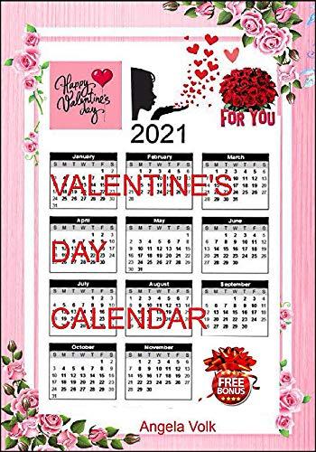 Valentine S Day Calendar Kindle Edition By Volk Angela Arts Photography Kindle Ebooks Amazon Com