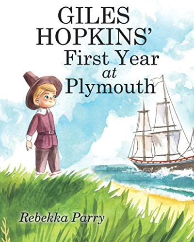 Giles Hopkins' First Year at Plymouth